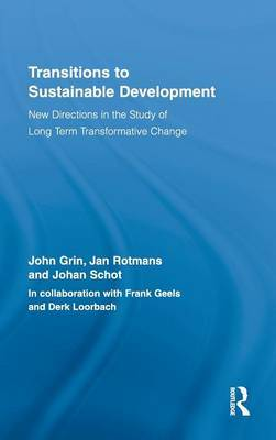 Transitions to Sustainable Development by John Grin image