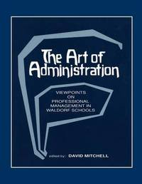 The Art of Administration by David Mitchell