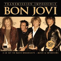 Transmission Impossible by Bon Jovi