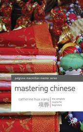 Mastering Chinese by Catherine Hua Xiang image