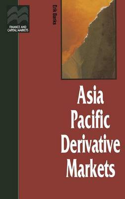 Asia Pacific Derivative Markets by Erik Banks image