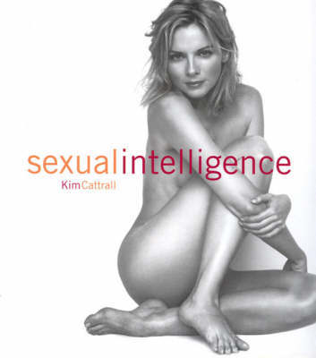 Kim Cattrall's Sexual Intelligence by Kim Cattrall image