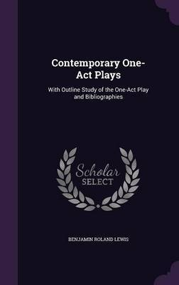 Contemporary One-Act Plays by Benjamin Roland Lewis image