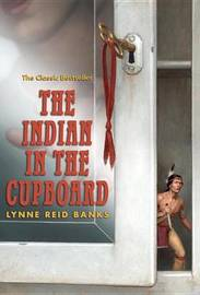 The Indian in the Cupboard by Lynne Reid Banks