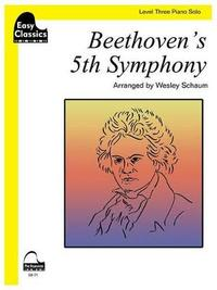 Beethoven's 5th Symphony by Ludwig van Beethoven