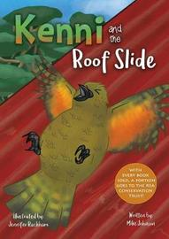 Kenni and the Roof Slide by Mike Johnson