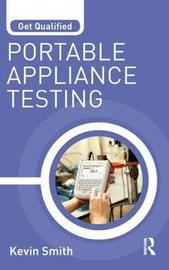 Get Qualified: Portable Appliance Testing by Kevin Smith image