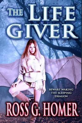 The Life Giver by Ross Homer