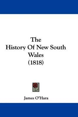 The History Of New South Wales (1818) by James O'Hara image