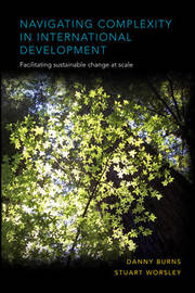Navigating Complexity in International Development by Danny Burns