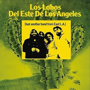 Just Another Band from East LA by Los Lobos