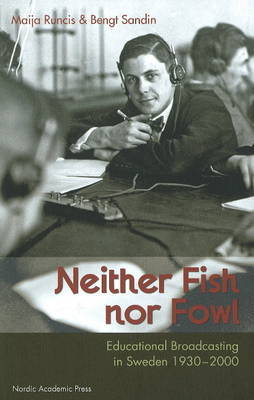 Neither Fish, Nor Fowl by Bengt Sandin