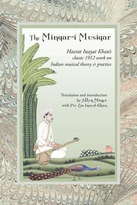 The Minqar-I Musiqar by Hazrat Inayat Khan