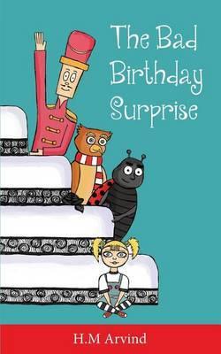 Bad Birthday Surprise by H.M Arvind image