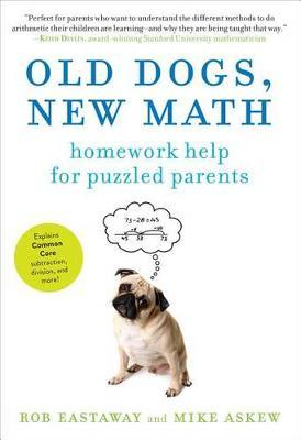 Old Dogs, New Math by Rob Eastaway