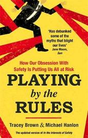 Playing by the Rules by Tracey Brown