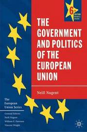 The Government and Politics of the European Union by Neill Nugent image