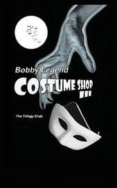 Costume Shop III by Bobby Legend