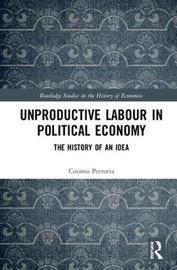 Unproductive Labour in Political Economy by Cosimo Perrotta