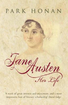 Jane Austen: Her Life by Park Honan image