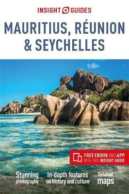 Insight Guides Mauritius, Reunion & Seychelles (Travel Guide with Free eBook) by APA Publications Limited