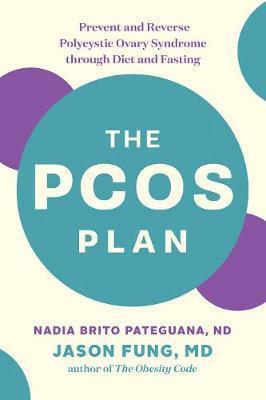 The PCOS Plan by Nadia Brito Pateguana