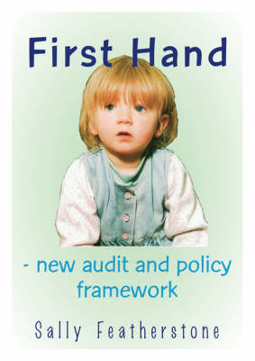 First Hand - New Audit and Policy by Sally Featherstone image