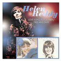Love Song For Jeffrey/Free And Easy by Helen Reddy image