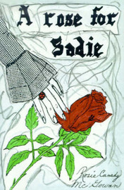 A Rose for Sadie by Rosie Canady McGowan image