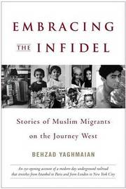 Embracing the Infidel by Behzad Yaghmaian image