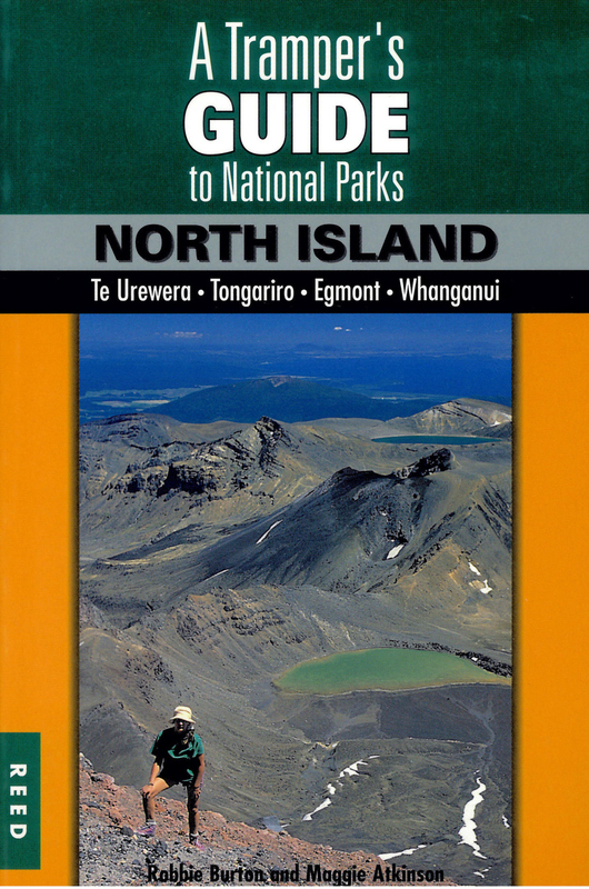 A Tramper's Guide to New Zealand's National Parks: North Island by Maggie Atkinson