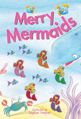 Merry Mermaids! by Stephen Holmes (New York University)