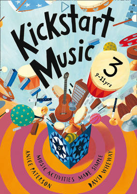 Kickstart Music 3 by Anice Paterson image