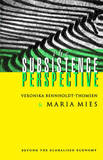 The Subsistence Perspective by Maria Mies