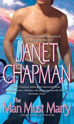 The Man Must Marry by Janet Chapman image