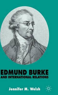 Edmund Burke and International Relations by Jennifer M Welsh image