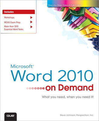 Microsoft Word 2010 on Demand by Steve Johnson