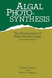 Algal Photosynthesis by Richard Geider