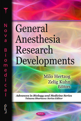 General Anesthesia Research Developments