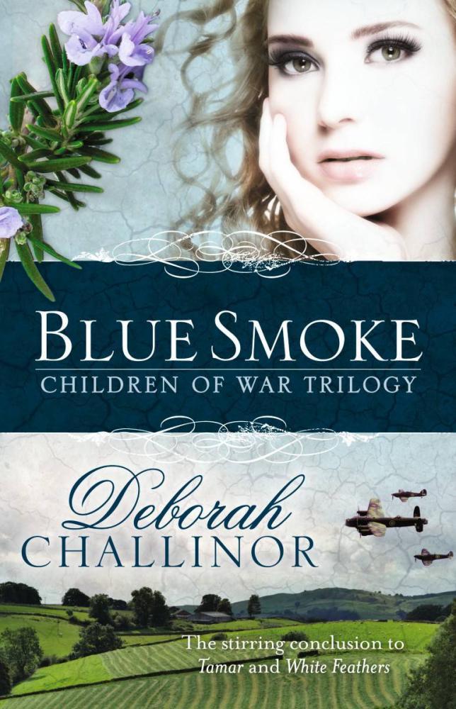 Blue Smoke (Children of War Book #3) by Deborah Challinor image