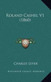 Roland Cashel V1 (1860) by Charles Lever