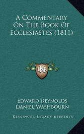 A Commentary on the Book of Ecclesiastes (1811) by Edward Reynolds
