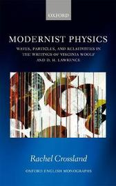 Modernist Physics by Rachel Crossland