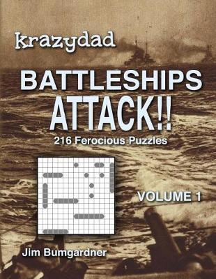 picture relating to Krazydad Printable Sudoku named Krazydad Battleships Assault!! Sum 1 Jim Bumgardner E-book