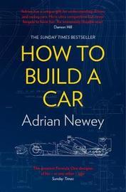 How to Build a Car by Adrian Newey