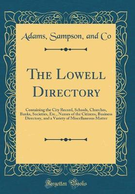 The Lowell Directory by Adams Sampson Co