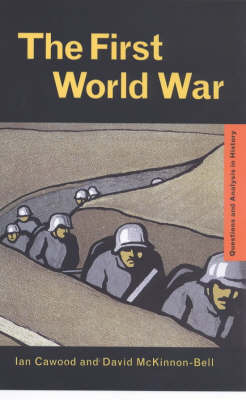 The First World War by Ian J. Cawood image
