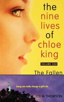 Nine Lives of Chloe King the F by Celia Thomson image