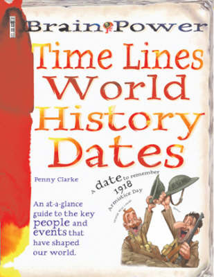 Timelines: World History Dates by Penny Clarke