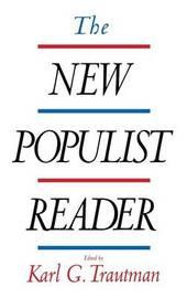 The New Populist Reader by Karl G. Trautman